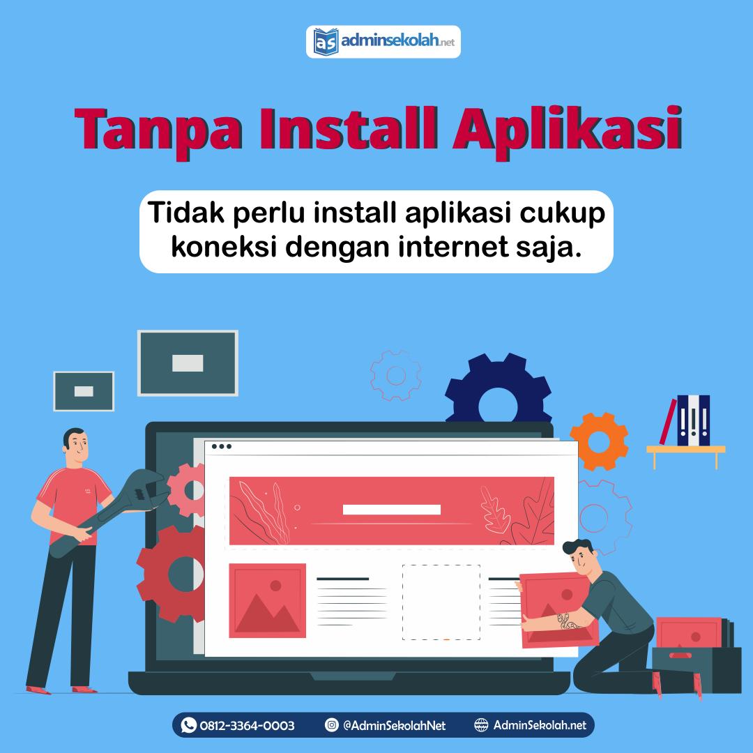 #Keunggulan AdminSekolah.net !!! Tanpa Install Aplikasi