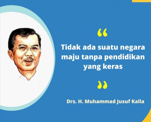 #Quote Pendidikan : Drs. H. Muhammad Jusuf Kalla