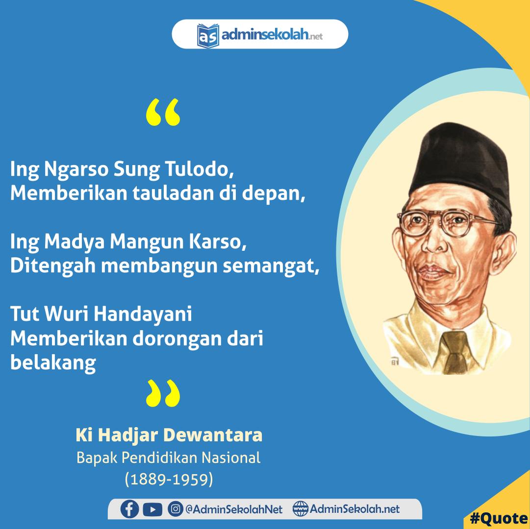 #Quote Semboyan Ki Hadjar Dewantara