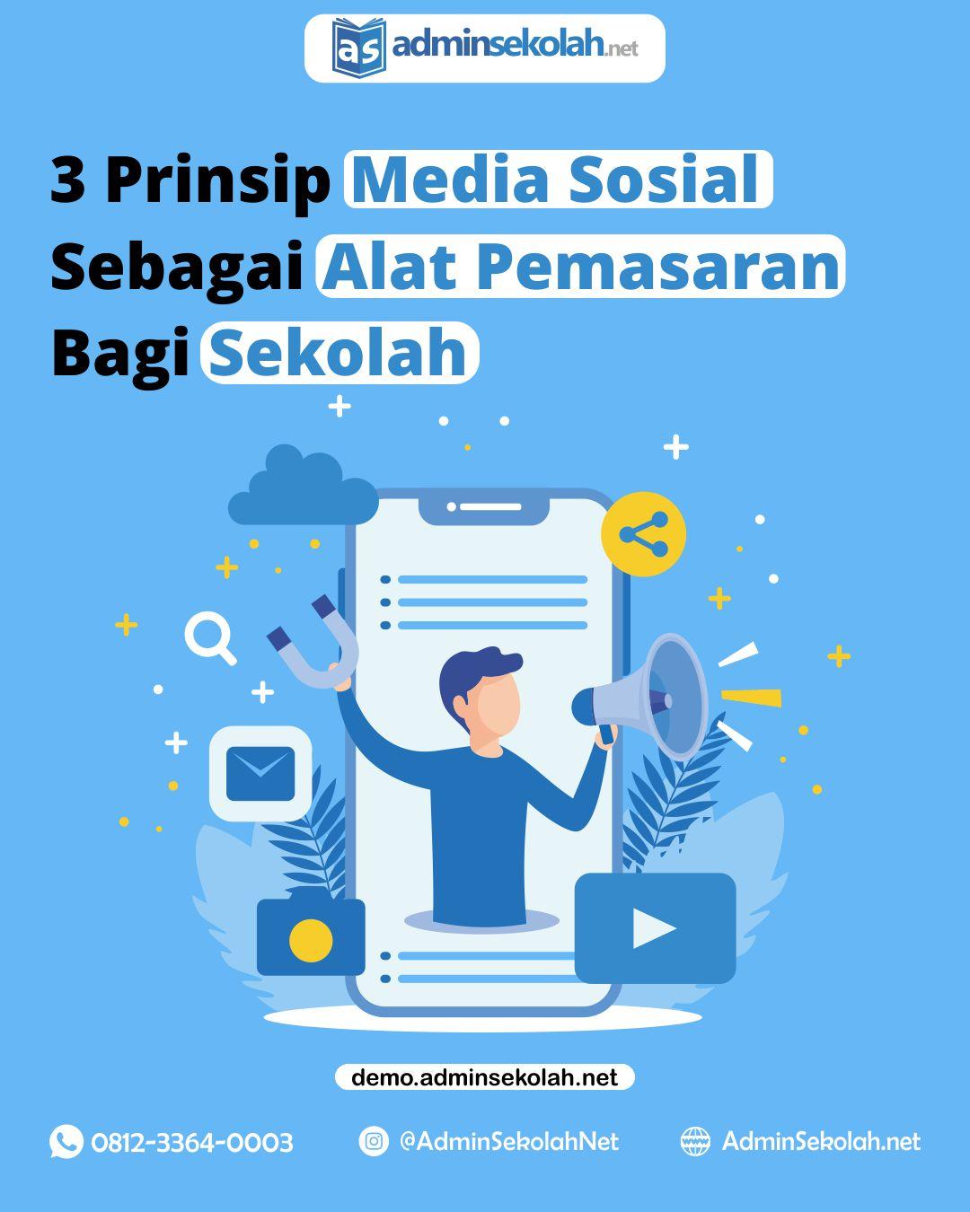 3 Prinsip Media Sosial Sebagai Alat Pemasaran Bagi Sekolah