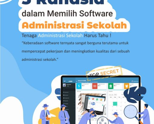 5 Rahasia dalam Memilih Software Administrasi Sekolah