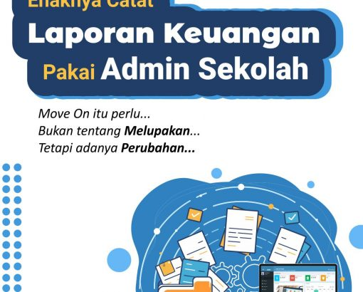 Enaknya Catat Laporan Keuangan Pakai Admin Sekolah