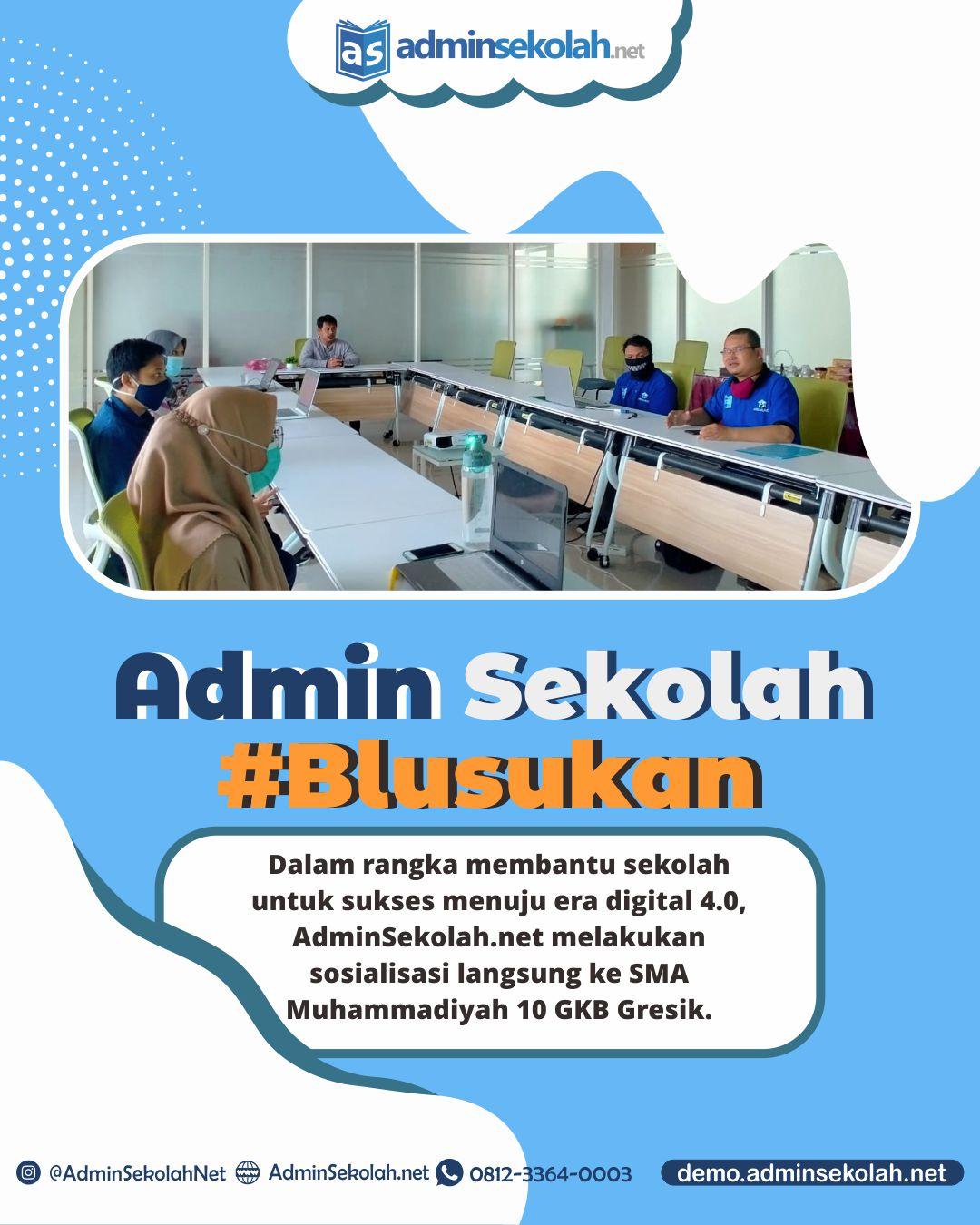 Admin Sekolah Blusukan Ke SMA Muhammadiyah 10 GKB Gresik !