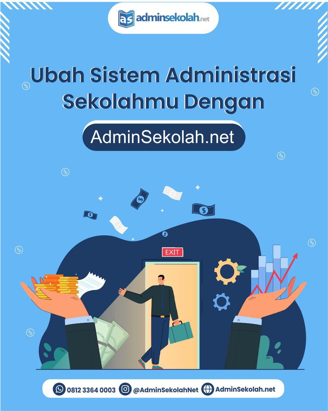 Saatnya Ubah Sistem Administrasi Sekolahmu Dengan Menggunakan aplikasi Admin Sekolah Net!