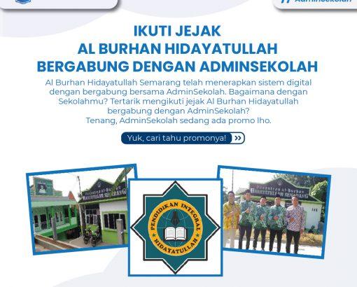 Ikuti Jejak Al Burhan Hidayatullah Semarang Bergabung dengan AdminSekolah!
