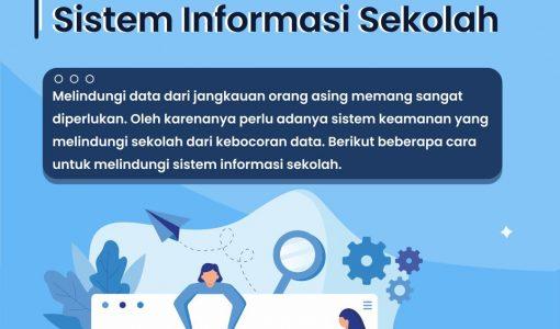 Cara Tepat Melindungi Sistem Informasi Sekolah