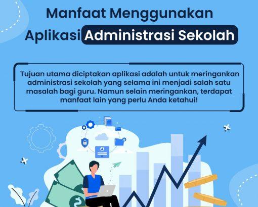 Manfaat Menggunakan Aplikasi Administrasi Sekolah
