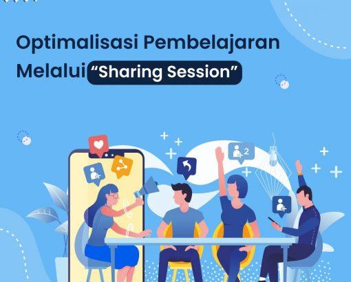 """Optimalisasi Pembelajaran Melalui """"Sharing Session"""""""