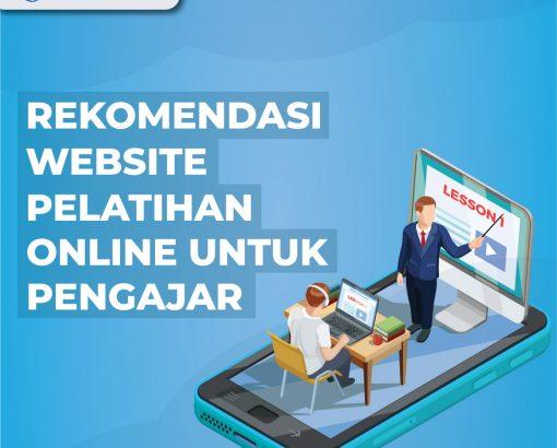 Rekomendasi Website Pelatihan Online untuk Pengajar