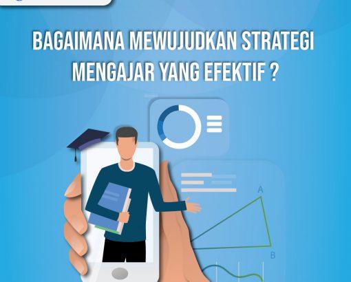 Strategi Mengajar secara Efektif