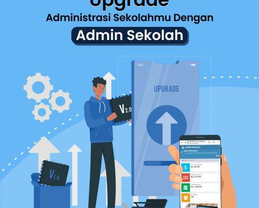 Upgrade Administrasi Sekolahmu Dengan Admin Sekolah